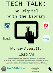 Tech Talk: Go Digital with the Library, Monday, August 13 @ Main Library | Santa Fe | New Mexico | United States