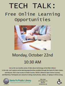 Tech Talk: Free Online Learning Opportunities, Monday, October 22nd at 10:30 a.m. @ Main Library | Santa Fe | New Mexico | United States