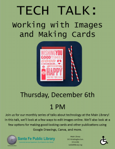 Tech Talk: Working with Images and Making Cards @ Main Library | Santa Fe | New Mexico | United States