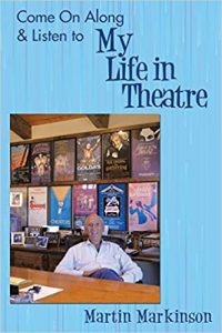 Come On Along & Listen to My Life in Theatre, Martin Markinson author talk @ Main Library