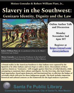 Slavery in the Southwest: Genizaro Identity, Dignity and the Law @ Online