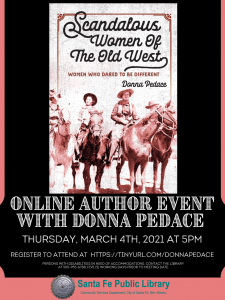 Scandalous Women Of The Old West: Women Who Dared To Be Different @ Online