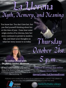 La Llorona- Myth, Memory and Meaning- Virtual Event @ Zoom- Online Event
